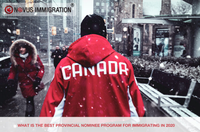What Is the Best Provincial Nominee Program for Immigrating in 2020