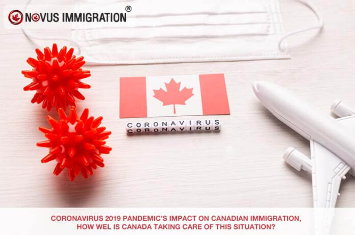 Coronavirus 2019 Pandemic's Impact on Canadian Immigration, How Well Is Canada Taking Care of This Situation?