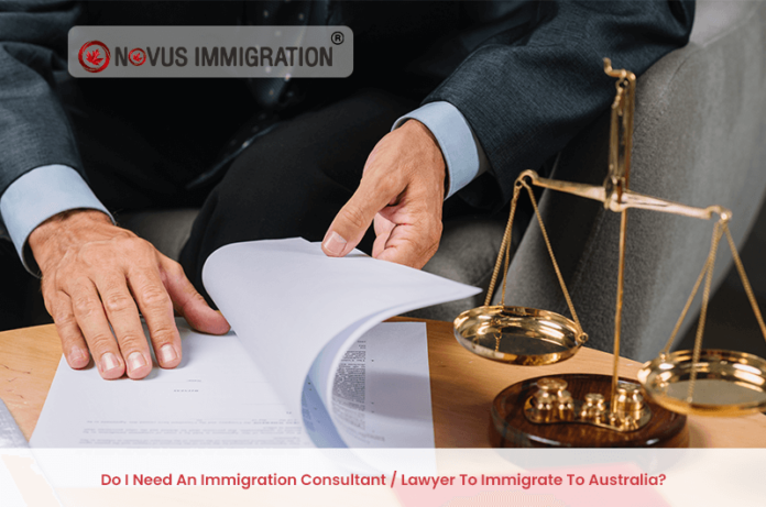 Do I Need An Immigration Consultant Lawyer To Immigrate To Australia