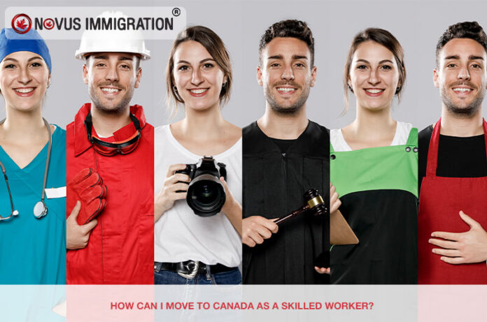 How Can I Move to Canada as a Skilled Worker?