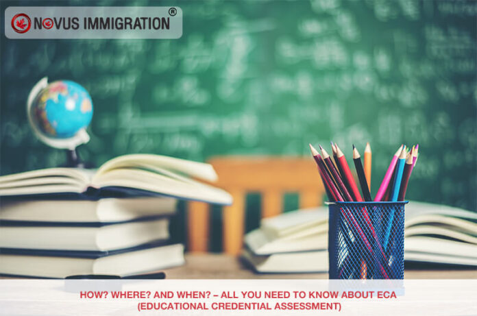 How? Where? and When? – All You Need to Know About Eca (Educational Credential Assessment)