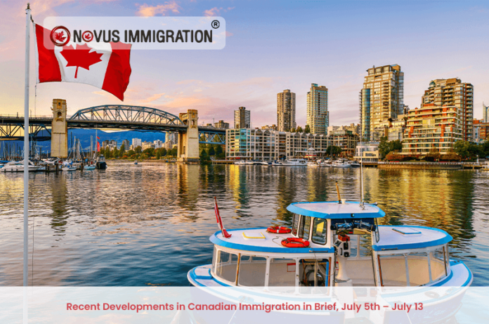 Recent Developments in Canadian Immigration in Brief, July 5th – July 13