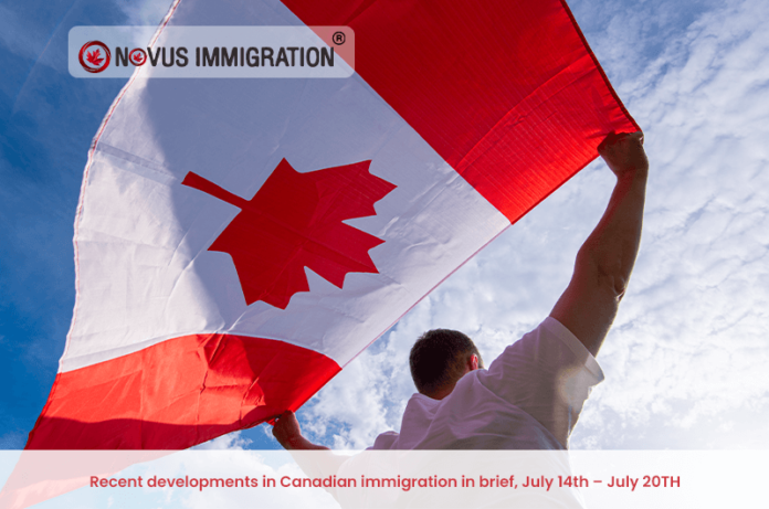 Recent developments in Canadian immigration in brief, July 14th – July 20th